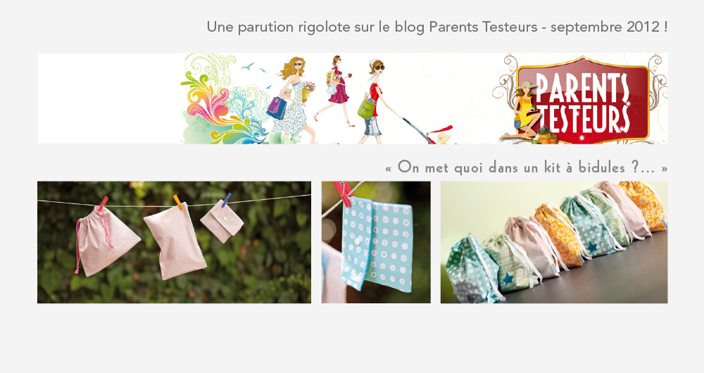 Blog Parents testeurs et le kit à bidules